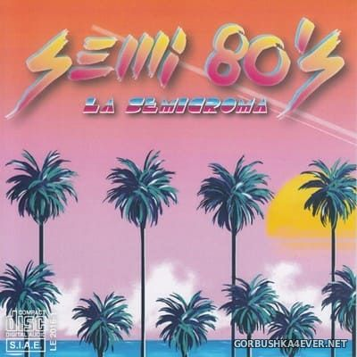Semi 80s [2017]