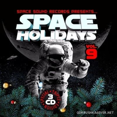 Space Holidays vol 9 In The Mix [2017] by Cziras