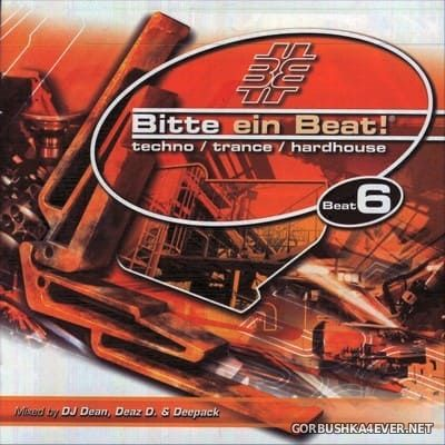 [EMI Music] Bitte Ein Beat! - Beat 6 [2003] / 2xCD / Mixed by DJ Dean & Deaz D & Deepack