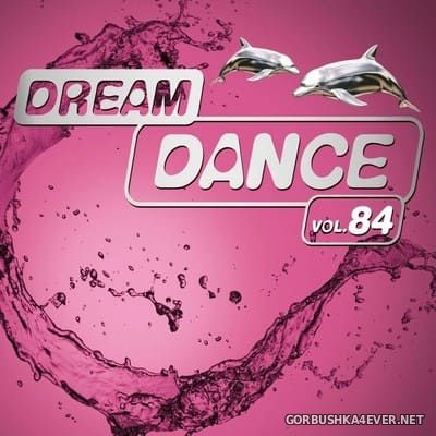 Dream Dance vol 84 [2018] / 3xCD