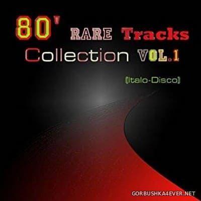 80 Rare Tracks Collection vol 1 (Italo-Disco) [2010]