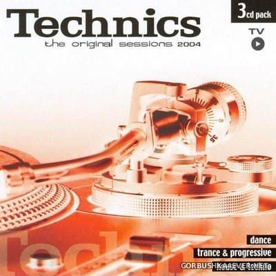 [Vale Music] Technics - The Original Sessions 2004 [2003] / 3xCD