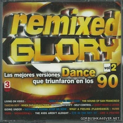 [Bit Music] Remixed Glory vol 2 [2006] / 3xCD