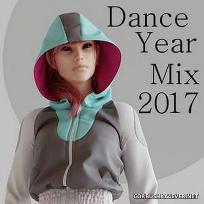 Dance Yearmix 2017 (Mixed By Digistd)