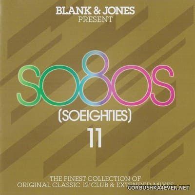 Blank & Jones Presents So80s (So Eighties) vol 11 [2018] / 2xCD