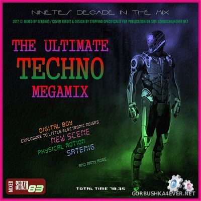 VA - The Ultimate Techno 90s Megamix [2017] by Serzh83