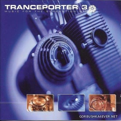 Tranceporter 3 - Music For The Generation Mix [1998]