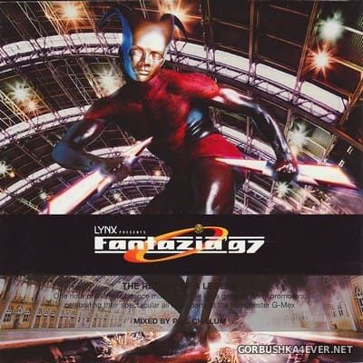 Fantazia '97 - The Return Of A Legend [1997] Mixed by Phil Chillum