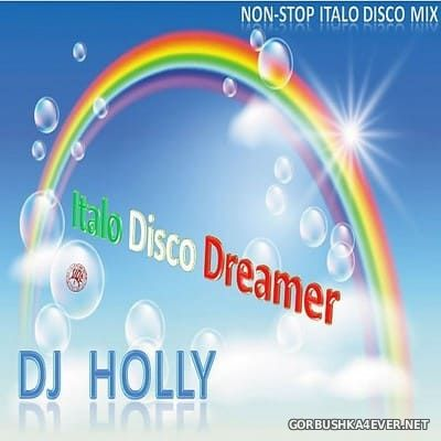 DJ Holly - Italo Dreamer Mix vol 39 [2017]