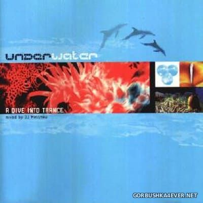 Underwater - A Dive Into Trance [1998] Mixed By DJ Matthew