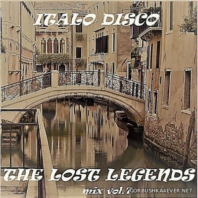 Italo & Euro Disco - The Lost Legends Mix vol 7 [2018]