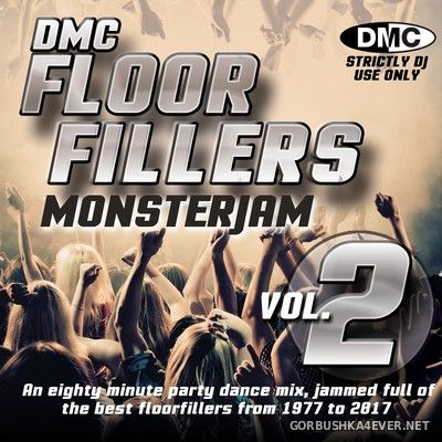 [DMC] Monsterjam - Floorfillers (From 1977 To 2017) vol 2 [2017] Mixed By DJ Ivan Santana