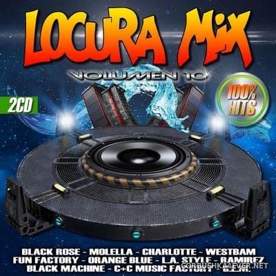 Locura Mix 10 [2018] Mixed by DJ Sammer, Maglio Nordeti, Alejo Mixer, DJ Broklyn & DJ Kike