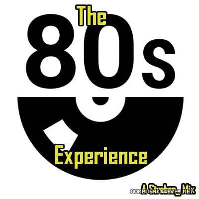 The 80s Experience [2018] by Strebor