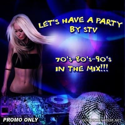 Let's Have A Party [2017] by STV