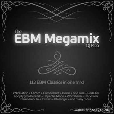 DJ Ricö - The EBM Megamix [2017]