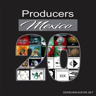 Producers Mexico 20 [2018]