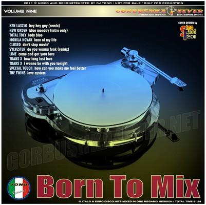 DJ Tono - Born To Mix volume 09 [2011]