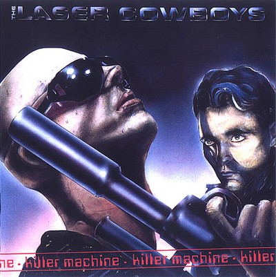 Laser Cowboys - Killer Machine [1984-87]