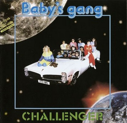 Baby's Gang - Challenger [1985]