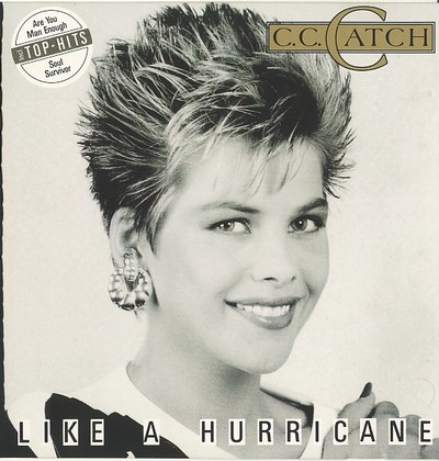 C.C.Catch - Like A Hurricane [1987]