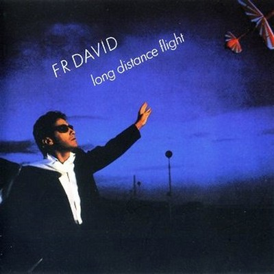 F.R.David - Long Distance Flight [1984]