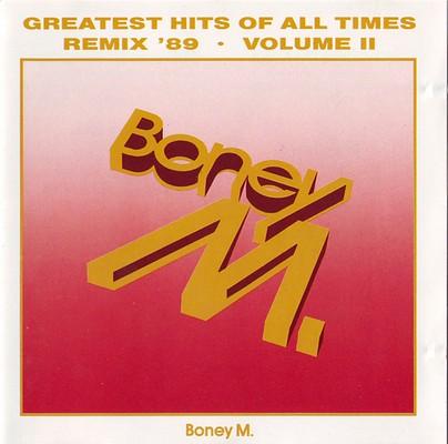 Boney M - Greatest Hits Of All Times II: Remix '89 [1989]