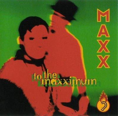 Maxx - To The Maxximum [1994]