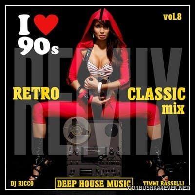 DJ Ricco & Timmi Rasselli - Retro & Classic House Music vol 8