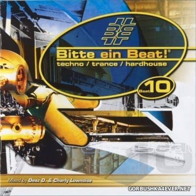 [EMI Music] Bitte Ein Beat! - Beat 10 [2004] / 2xCD / Mixed by Charly Lownoise & Deaz D