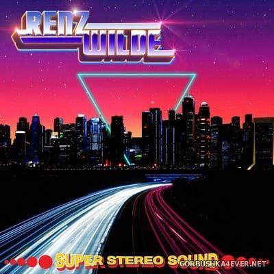 Renz Wilde - Super Stereo Sound [2017]