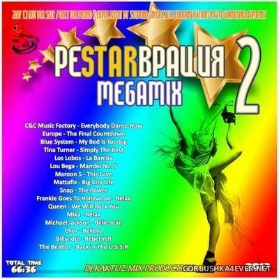 DJ KaktuZ - РеSTARврация Megamix 2 [2017]
