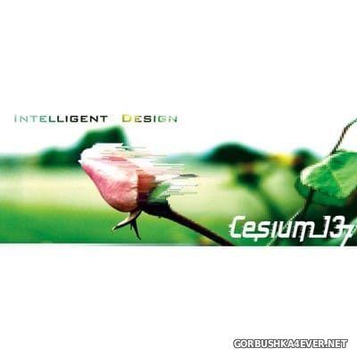 Cesium 137 - Intelligent Design [2018]