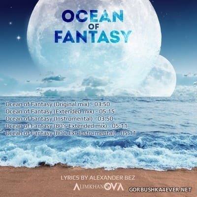 Alimkhanov A. - Ocean Of Fantasy [2018]