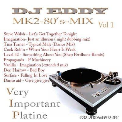 DJ Eddy - MK2 80s Mix vol 1