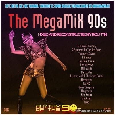 The MegaMiX 90s [2017] by Roumyn