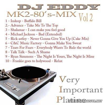 DJ Eddy - MK2 80s Mix vol 2
