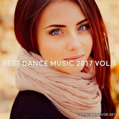 Best Dance Music 2017 vol 1 [2017] Mixed by Gerti Prenjasi