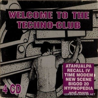 [ZYX] Welcome To The Techno-Club [1995] / 4xCD / Reissue Box Set