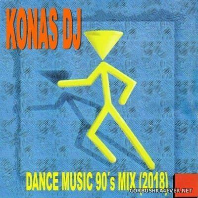 Konas DJ - Dance Music 90s Mix [2018]