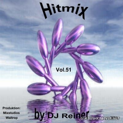 DJ Reiner - Hitmix vol 51 [2004]