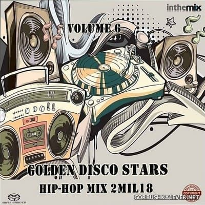 DJ Bam Bam - Golden Disco Stars Mix 2Mil18 Volume 6