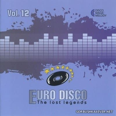 Euro Disco - The Lost Legends vol 12 [2017]