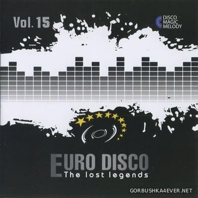 Euro Disco - The Lost Legends vol 15 [2017]