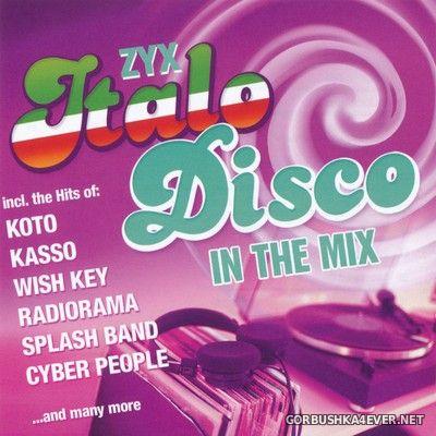 ZYX Italo Disco In The Mix [2017]