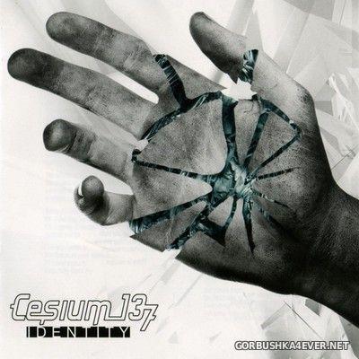 Cesium 137 - Identity [2009]