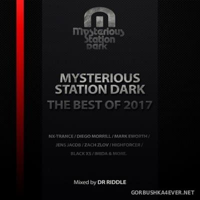 Mysterious Station Dark - The Best Of 2017 [2018] Mixed by Dr Riddle