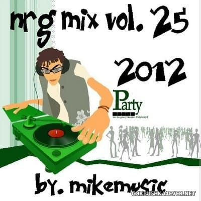 NRG Mix vol 25 [2012] by MikeMusic
