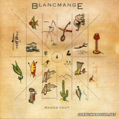 Blancmange - Mange Tout [2018] Extended Edition