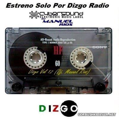 DJ Manuel Rios - Estreno Solo Dizgo Mix [2018]